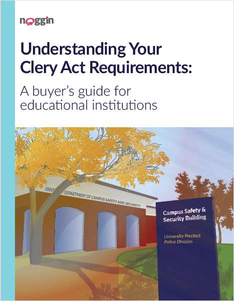 Clery Act Compliance Made Easy: A Software Buyer's Guide for Public Safety Departments