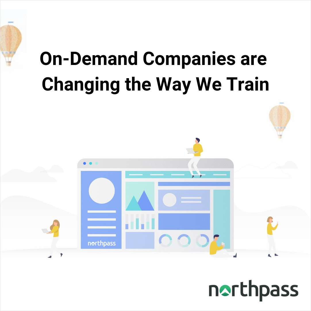 On-demand Companies are Changing the Way We Train