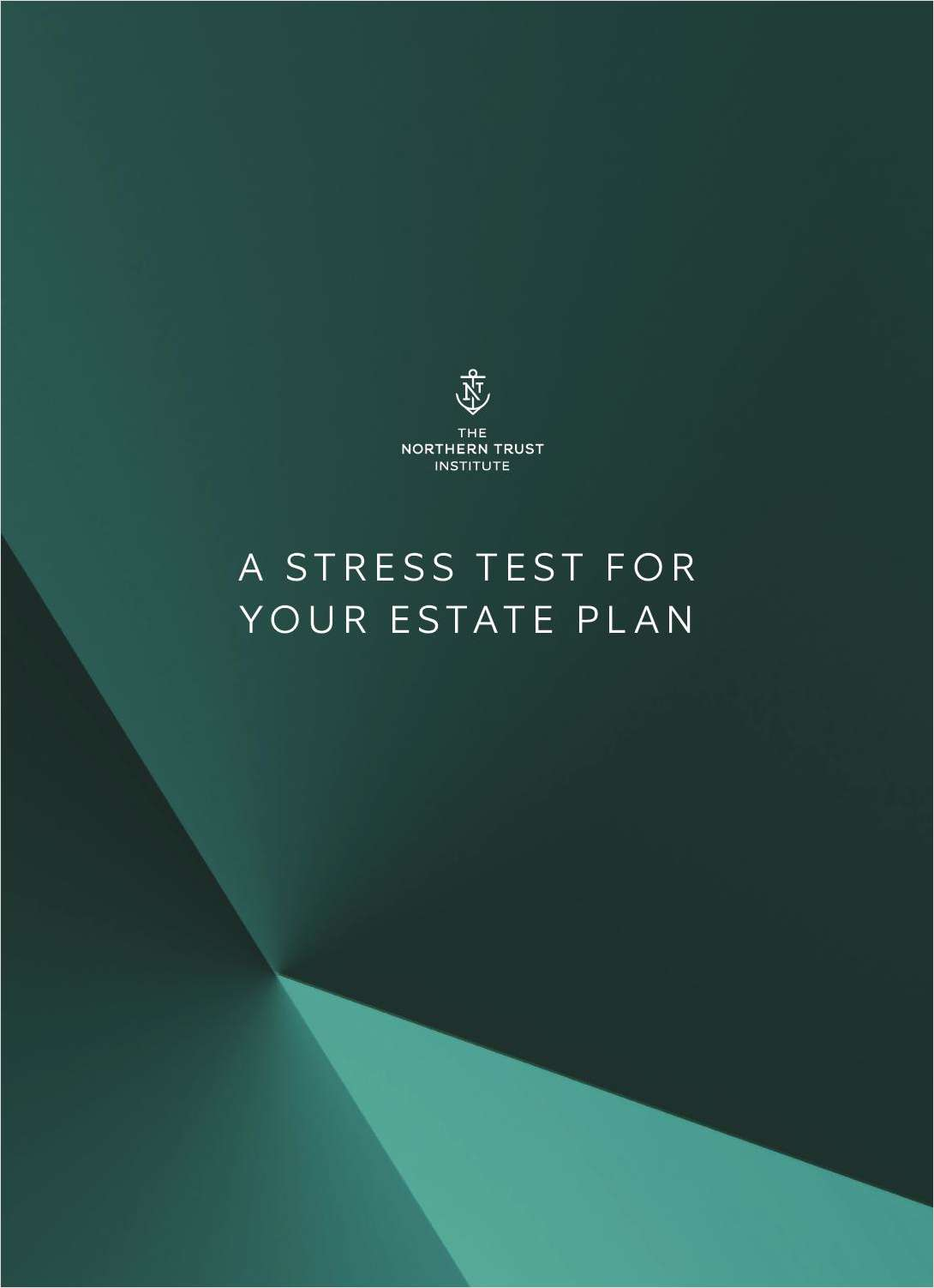 A Stress Test for Your Estate Plan