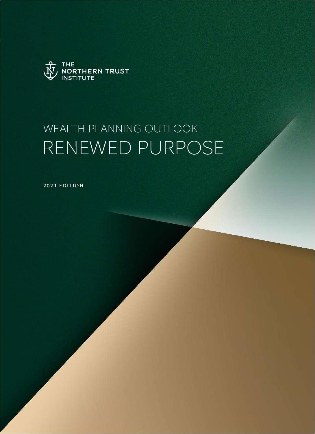 Wealth Planning Outlook: Renewed Purpose