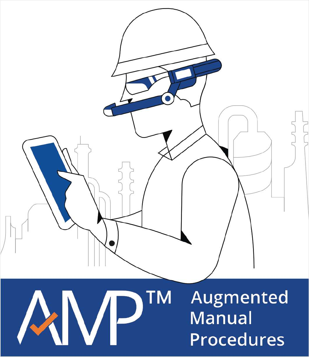 Augmented Manual Procedures (AMP) Can Help Improve Process Operations