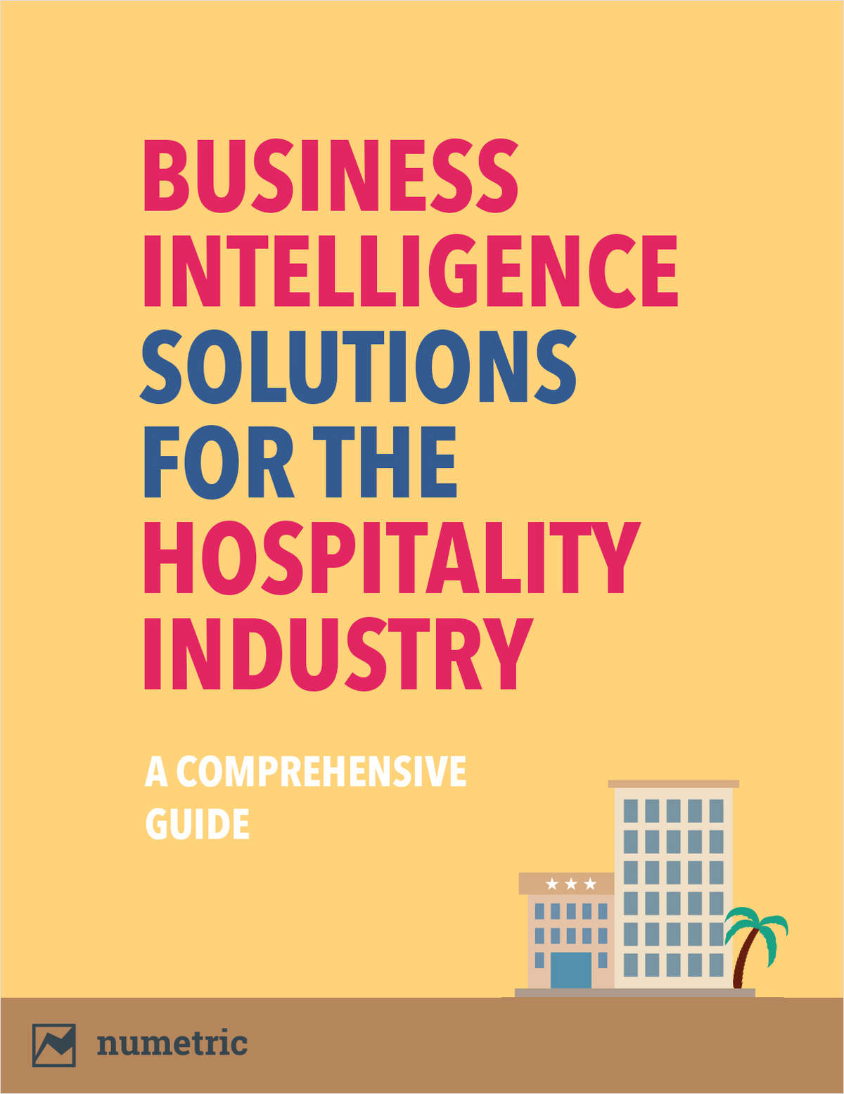 Hospitality Industry, Meet Business Intelligence
