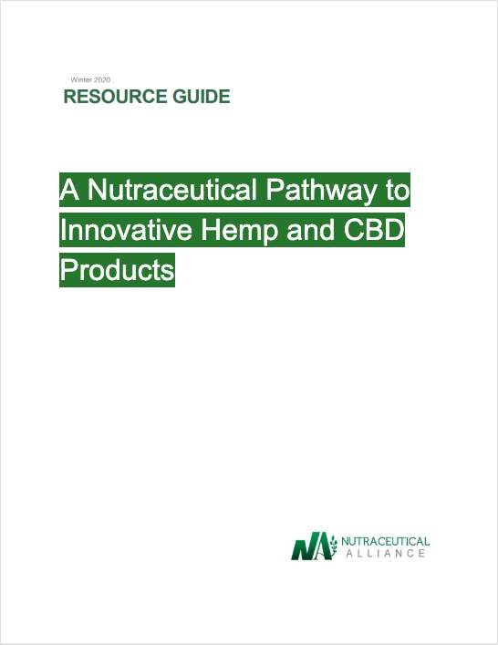 A Nutraceutical Pathway to Innovative Hemp and CBD Products