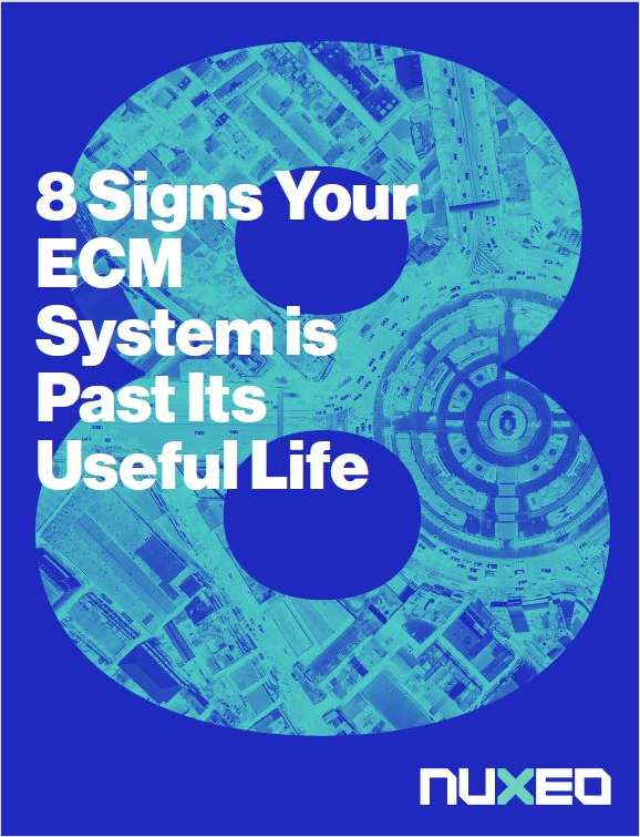 8 Signs Your ECM System Is Past Its Useful Life