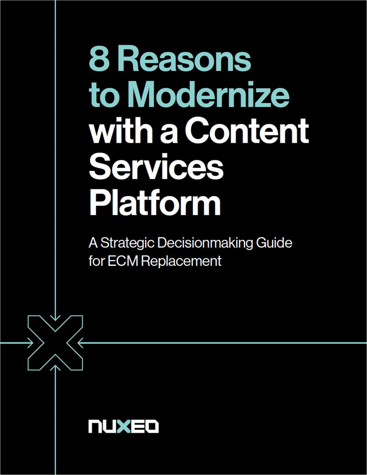 8 Reasons to Modernize with a Content Services Platform