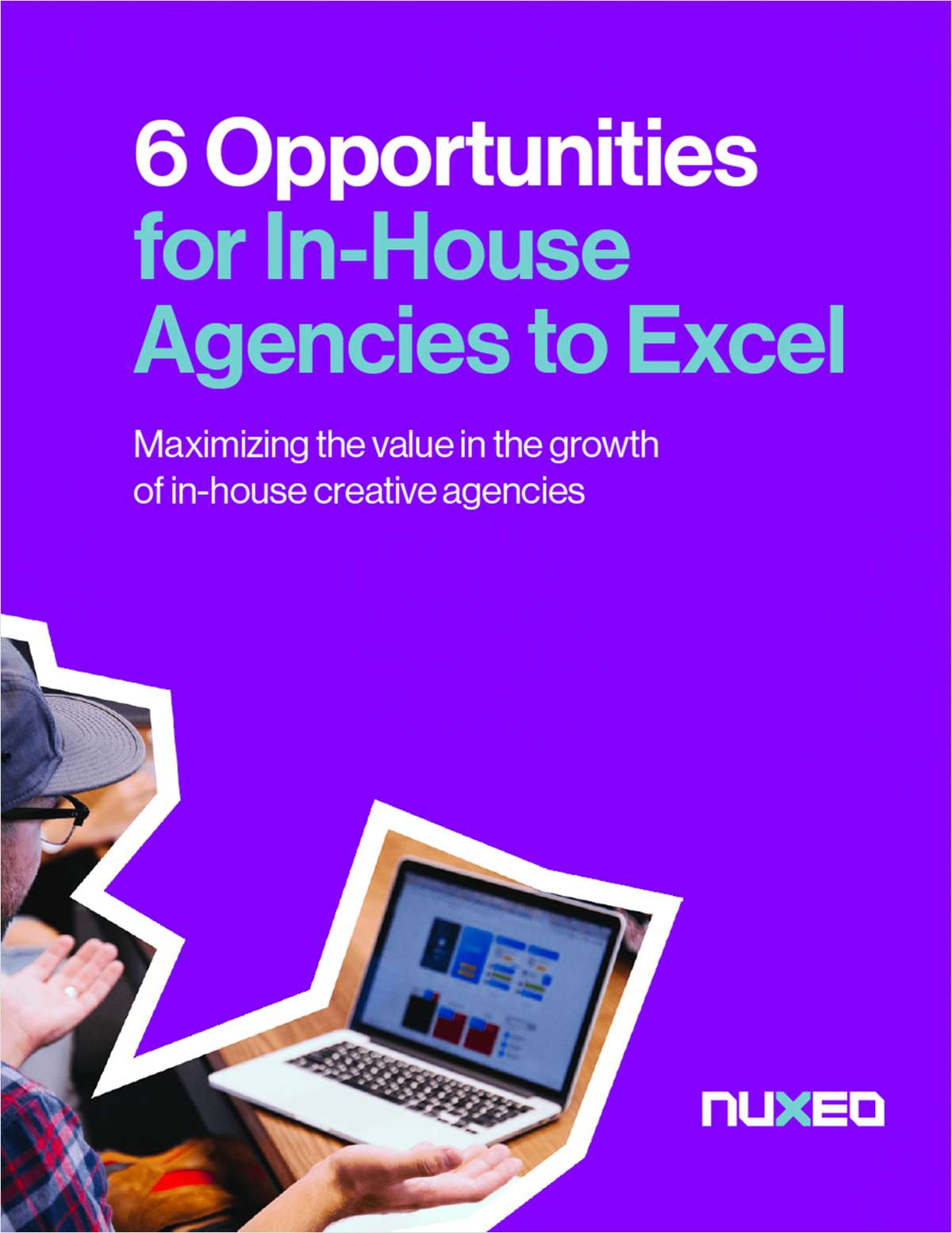 6 Opportunities for In-House Agencies to Excel