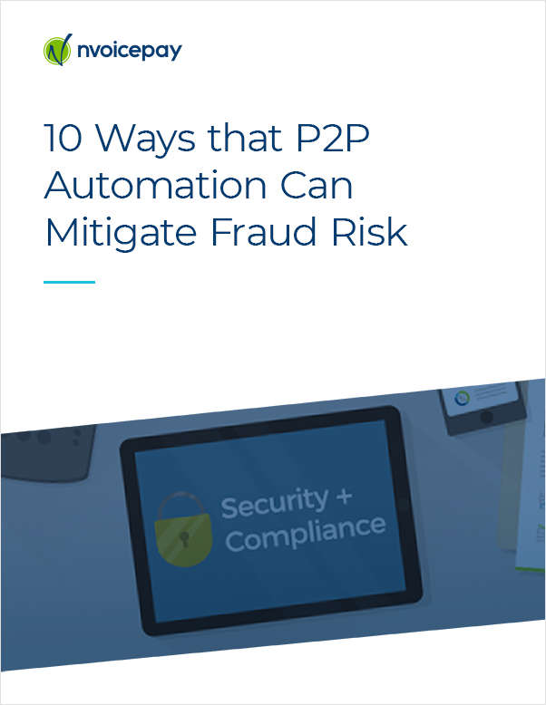 10 Ways that P2P Automation Can Mitigate Fraud Risk