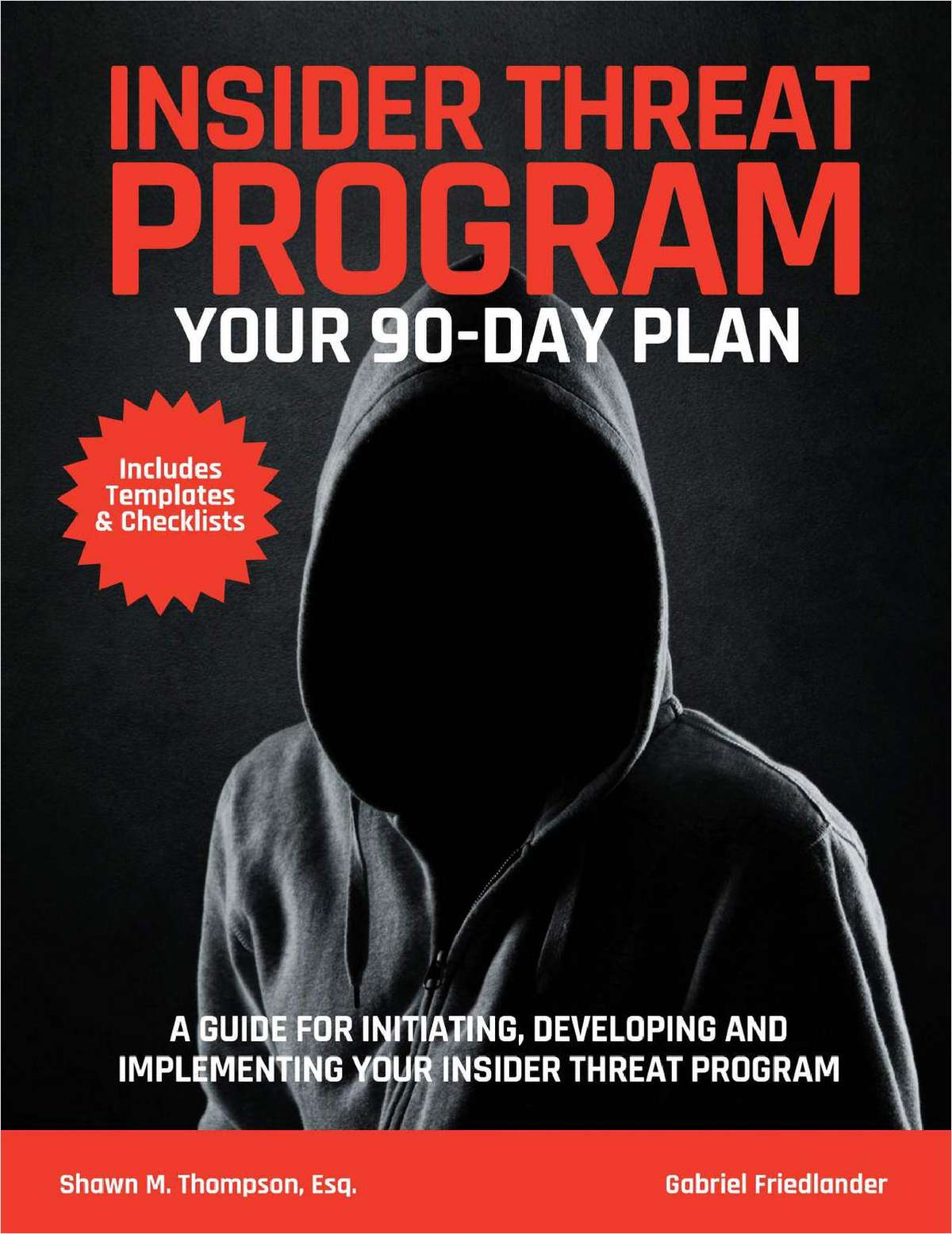 Build An Insider Threat Program in 90 Days