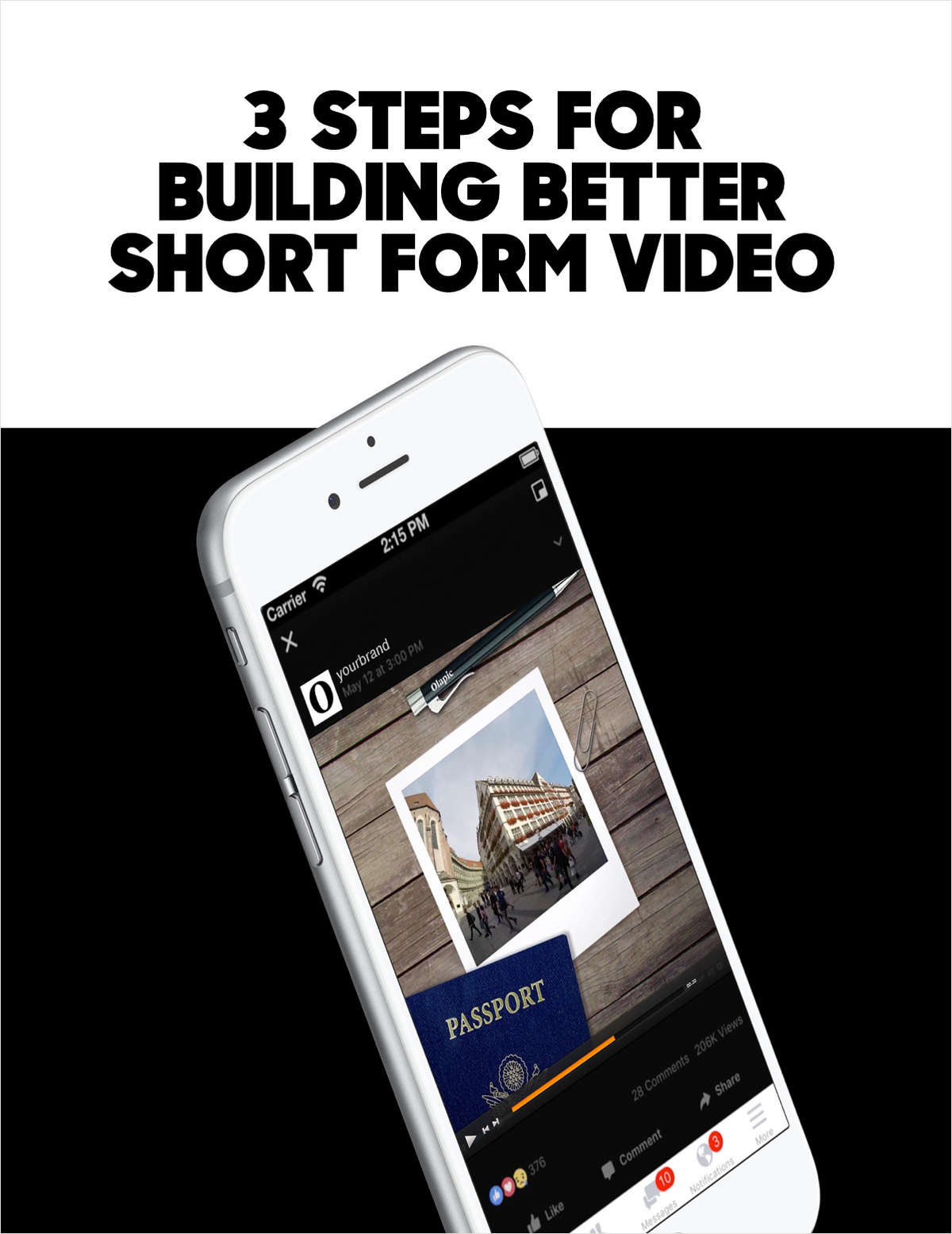 3 Steps to Building Better Short-Form Video Content Free Guide