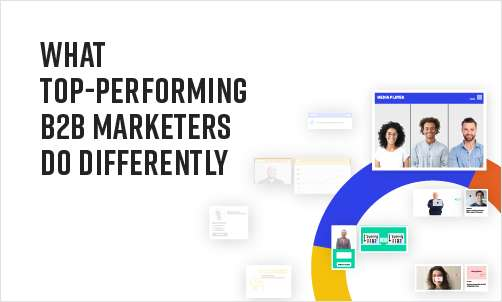 Experiences Everywhere: What Top-Performing B2B Marketers Do Differently
