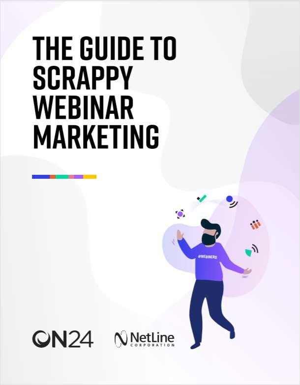 The Guide to Scrappy Webinar Marketing