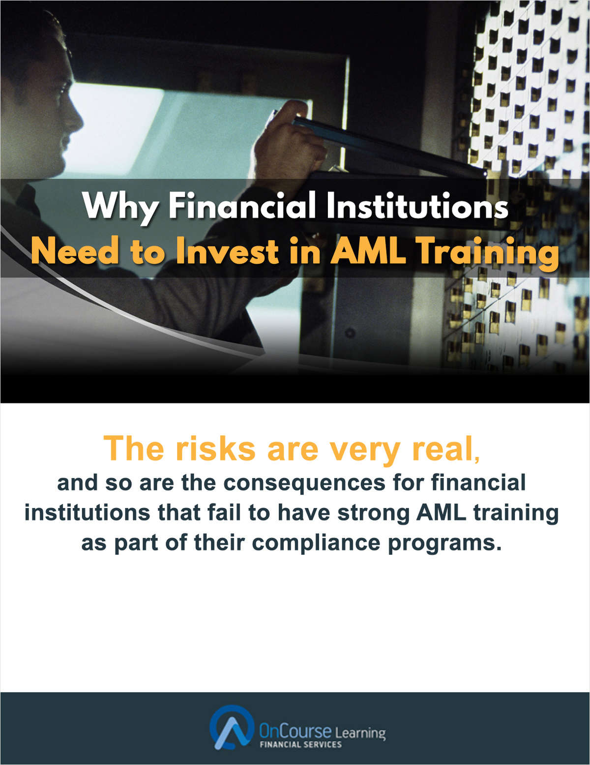 Why Financial Institutions Need to Invest in AML Training