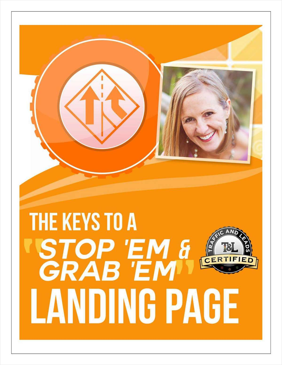 The Keys to a 'Stop 'em & Grab 'em' Landing Page