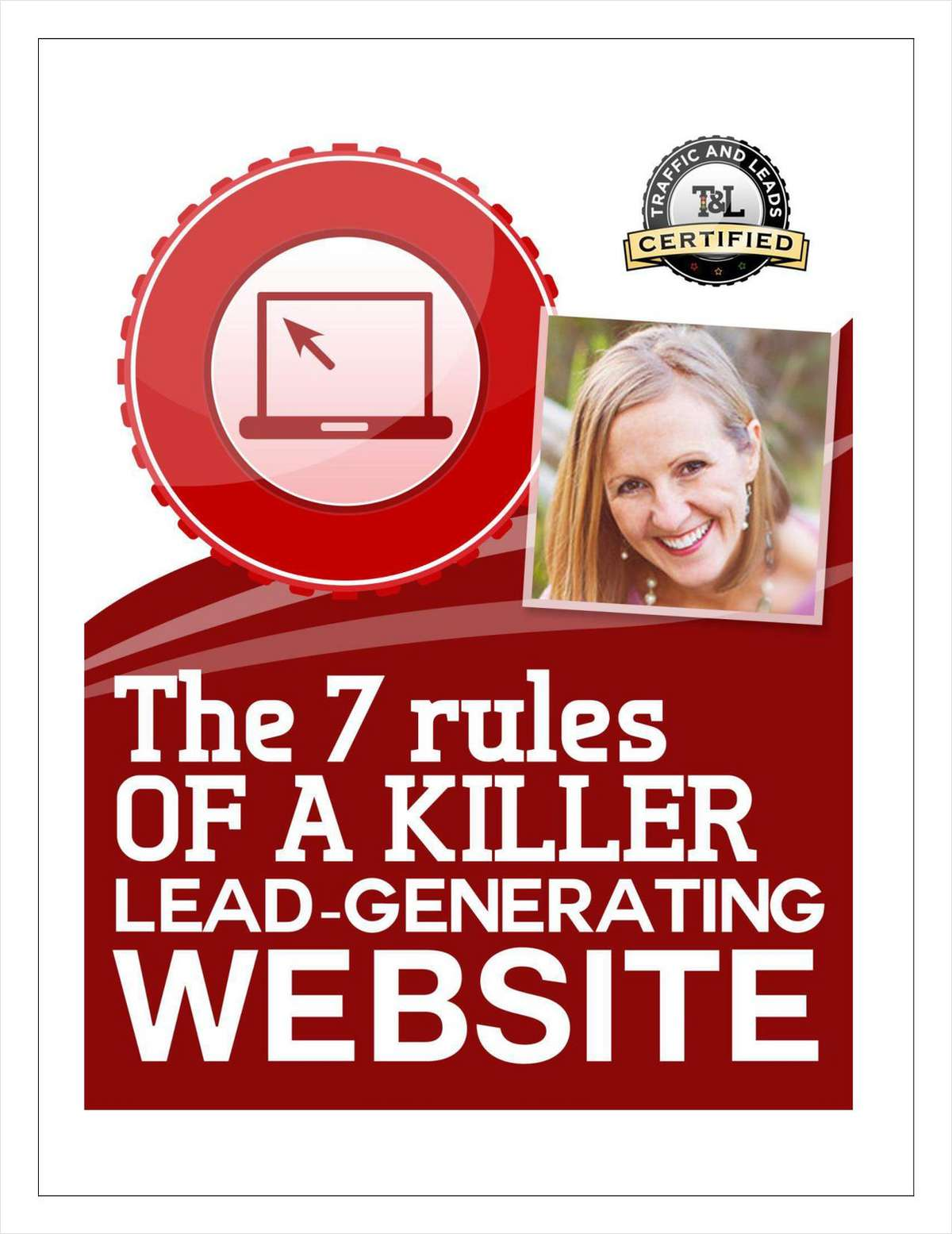 The 7 Rules of a Killer Lead-Generation Website