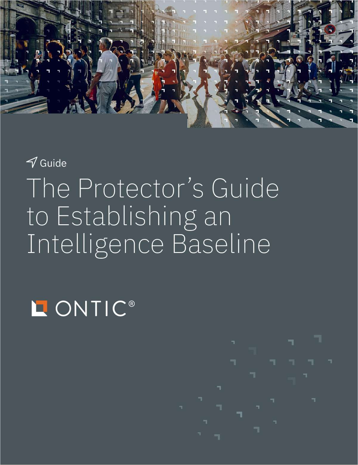 The Protector's Guide to Establishing an Intelligence Baseline