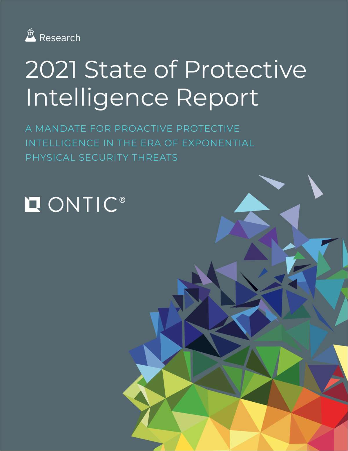 The 2021 State of Protective Intelligence Report