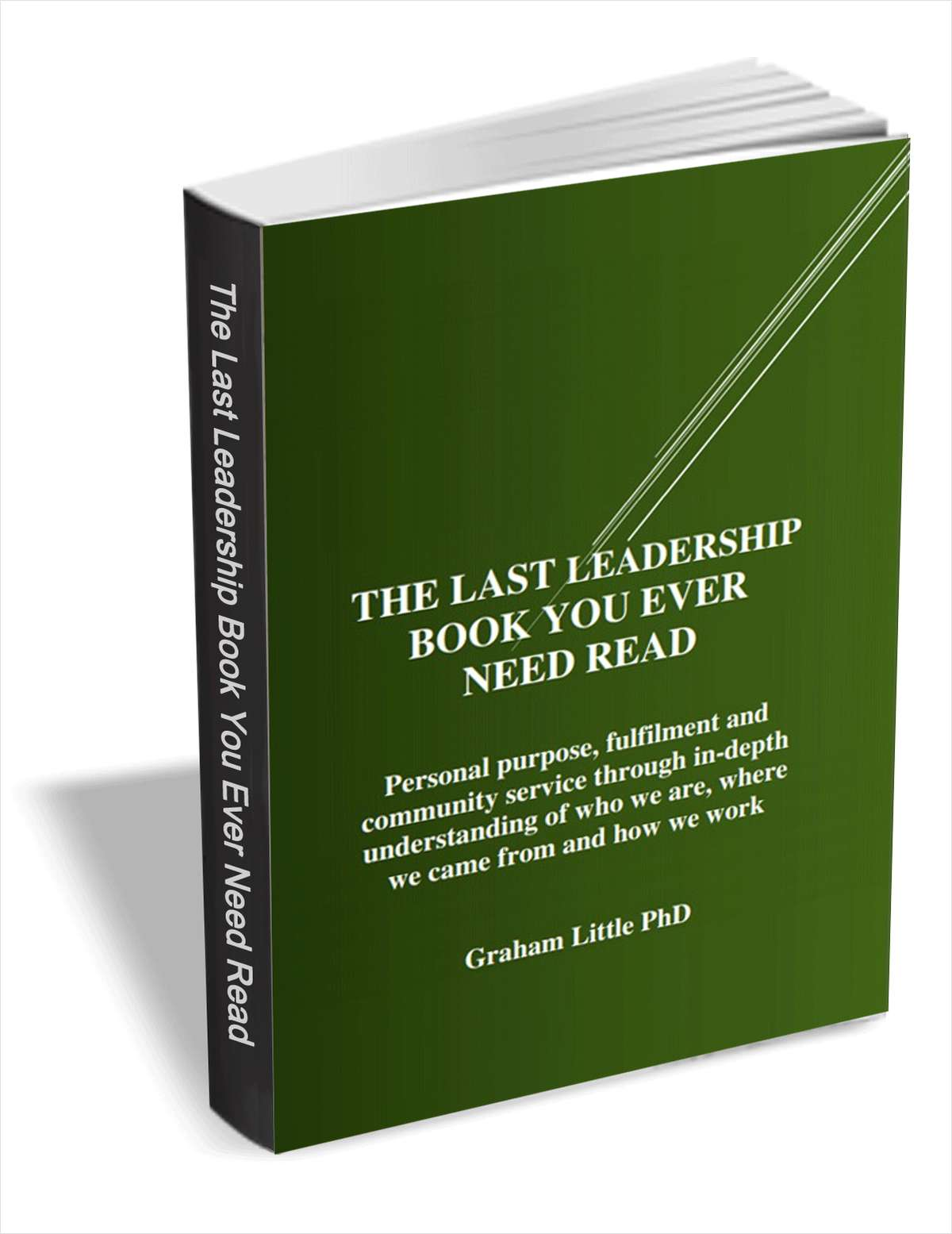 The Last Leadership Book You Ever Need Read