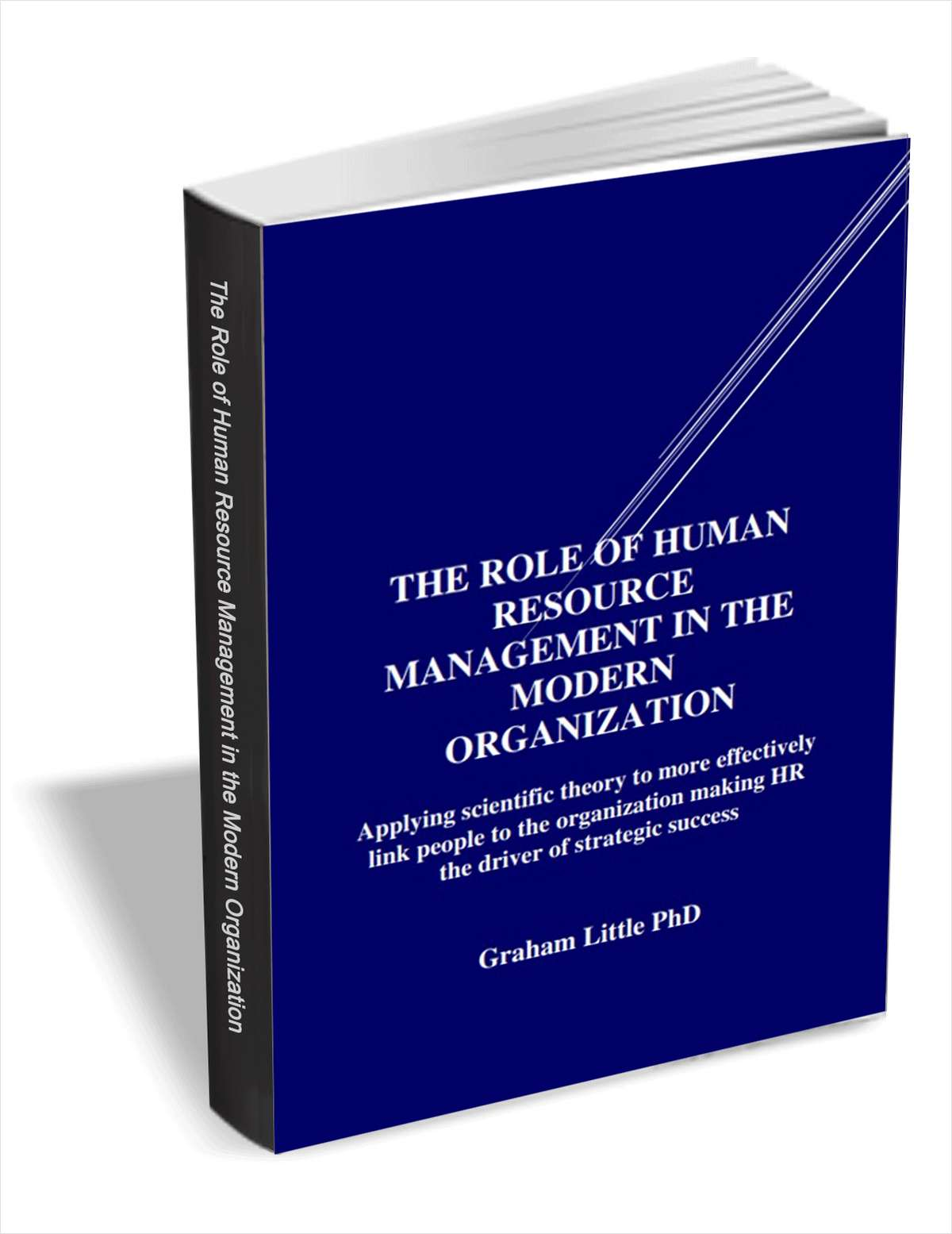 The Role of Human Resource Management in the Modern Organization