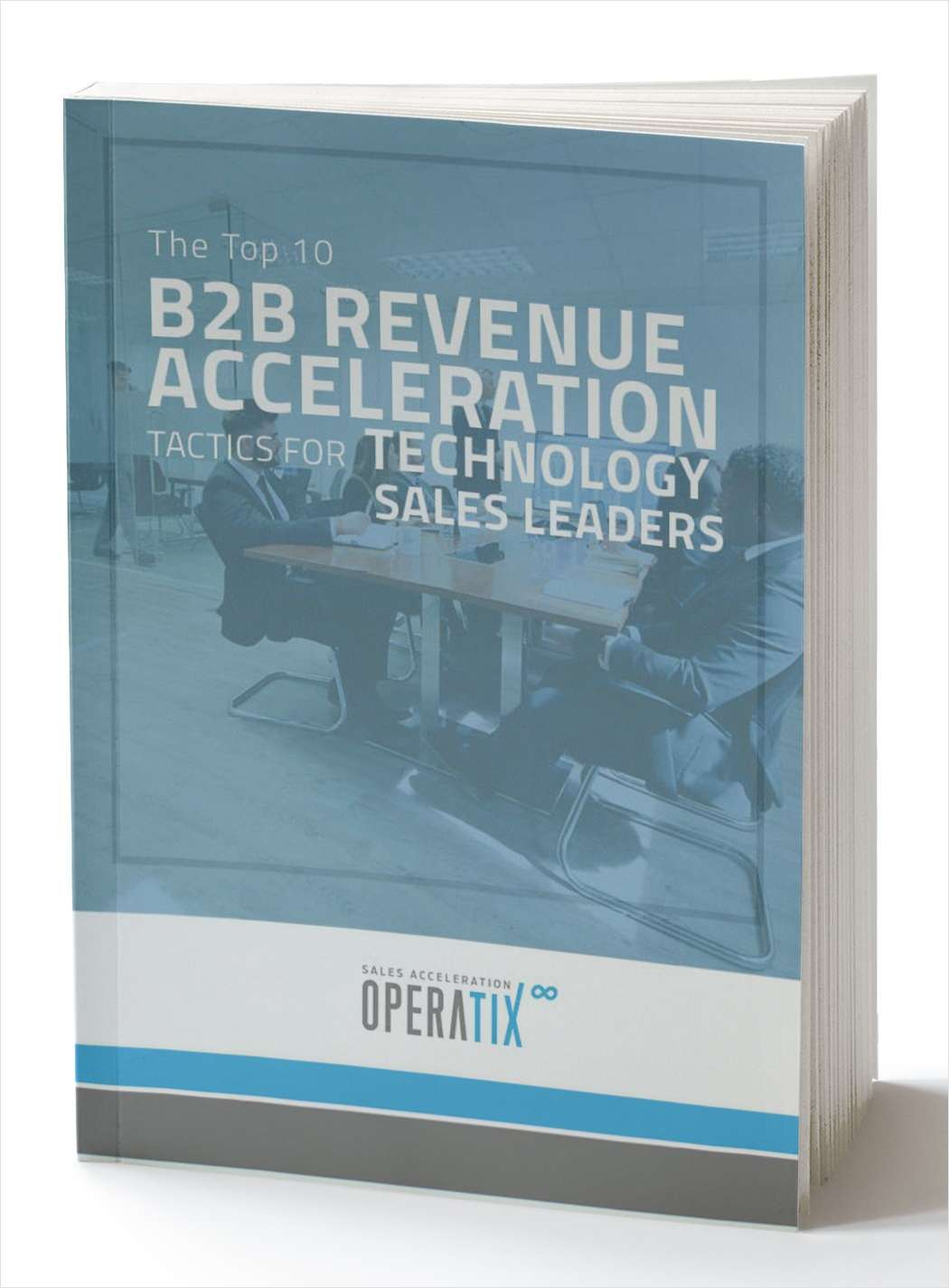 B2B Revenue Acceleration Tactics for Technology Sales Leaders
