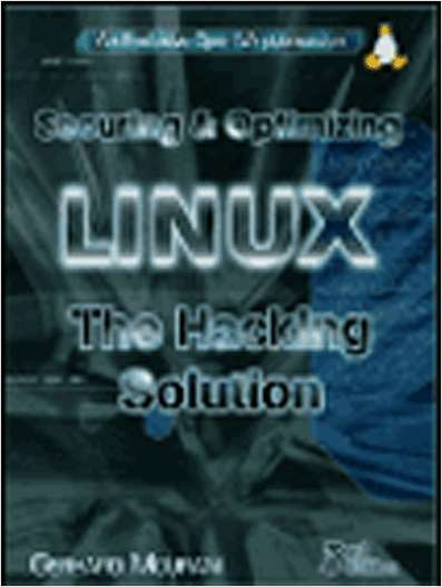 Securing & Optimizing Linux: The Hacking Solution (v.3.0)