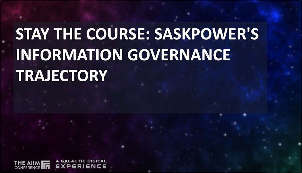 Stay the Course: SaskPower's Information Governance Trajectory