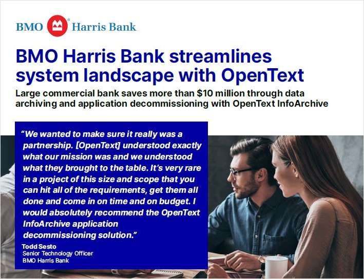 BMO Harris Bank Streamlines System Landscape with OpenText