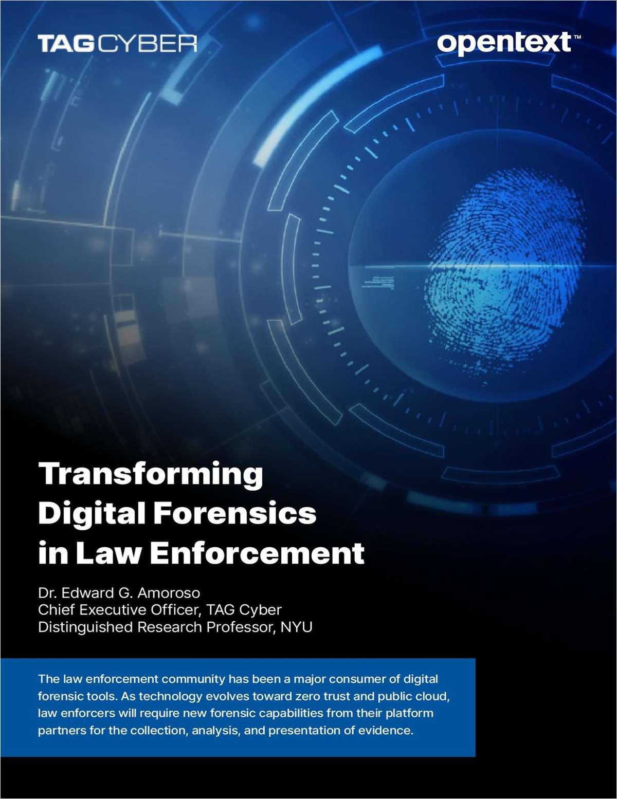 Transforming Digital Forensics in Law Enforcement