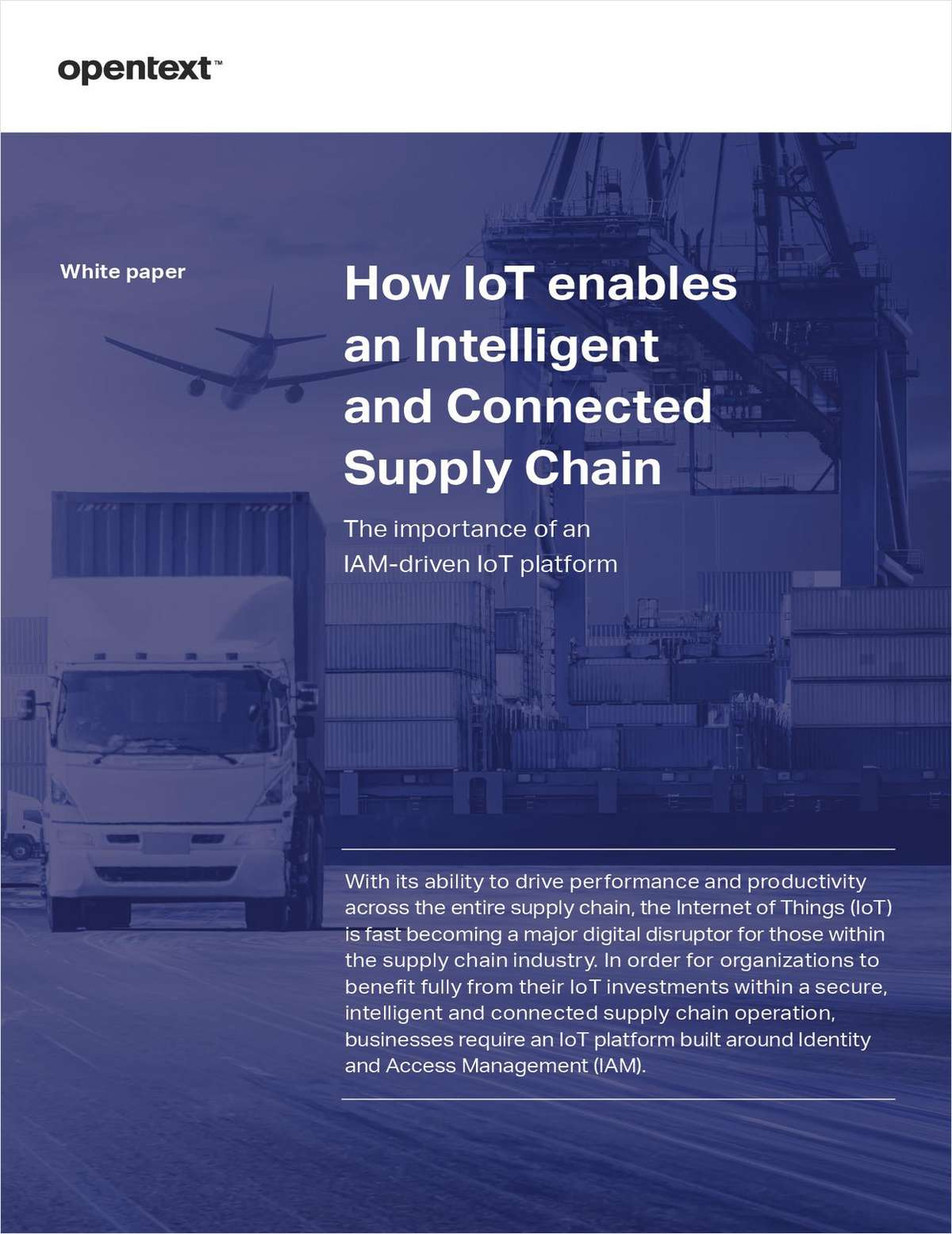 How IoT Enables an Intelligent and Connected Supply Chain