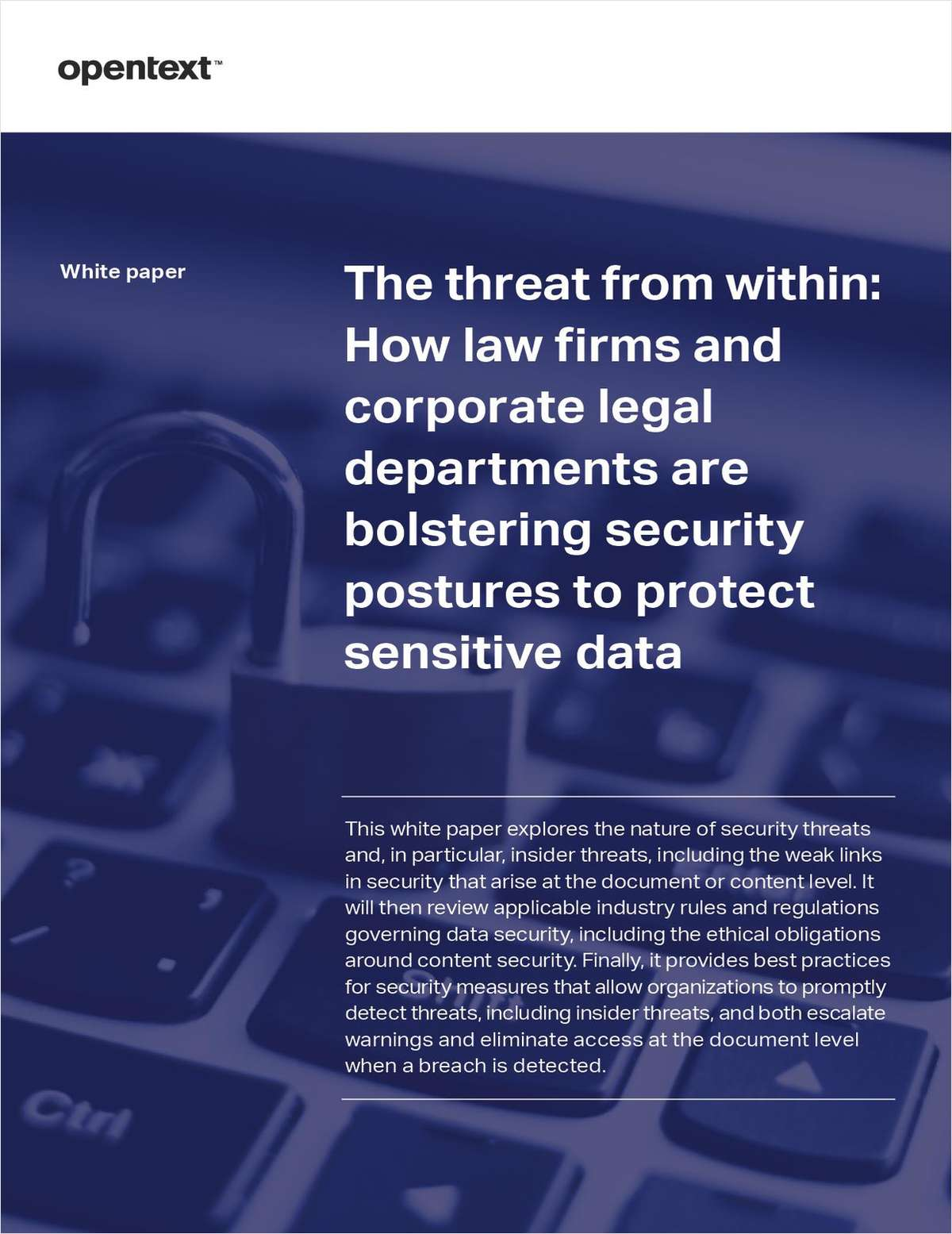 The threat from within: How law firms and corporate legal departments are bolstering security postures to protect sensitive data