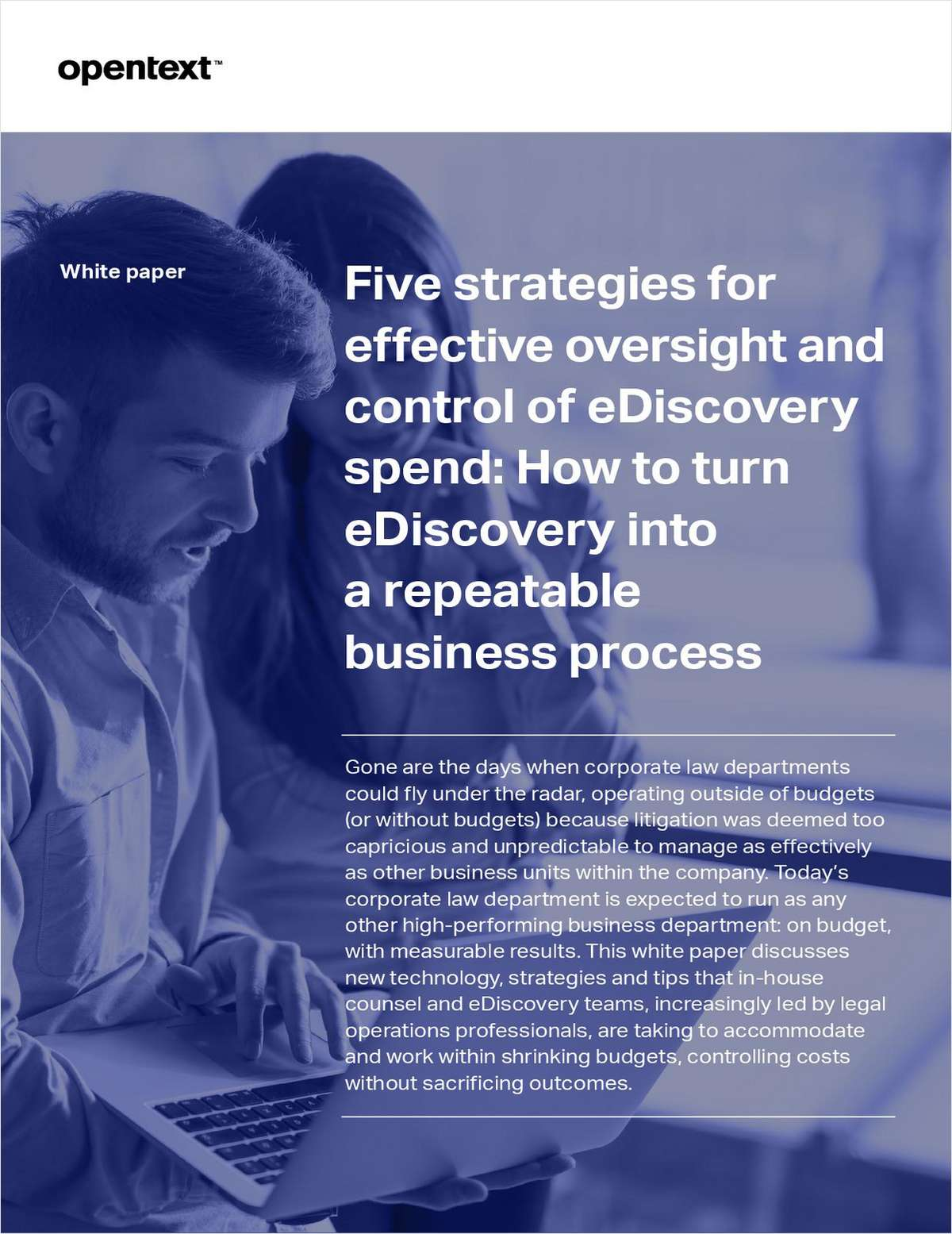 5 Strategies to Control eDiscovery Spend and Build Repeatable Processes