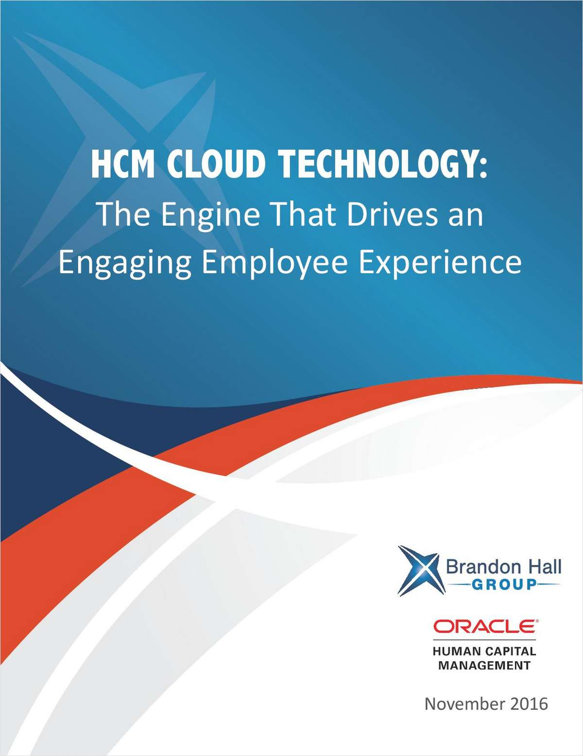 HCM CLOUD TECHNOLOGY: The Engine That Drives an Engaging Employee Experience