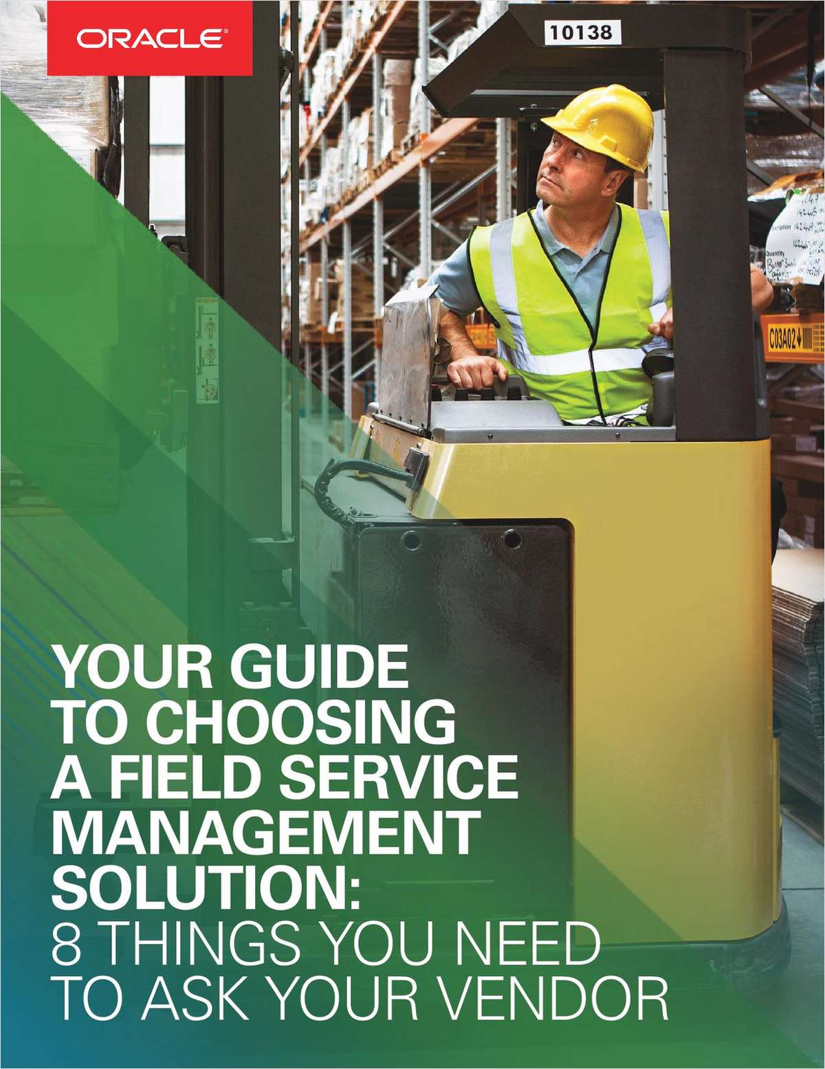 Your Guide To Choosing A Field Services Management Solution: 8 Things You Need To Ask Your Vendor