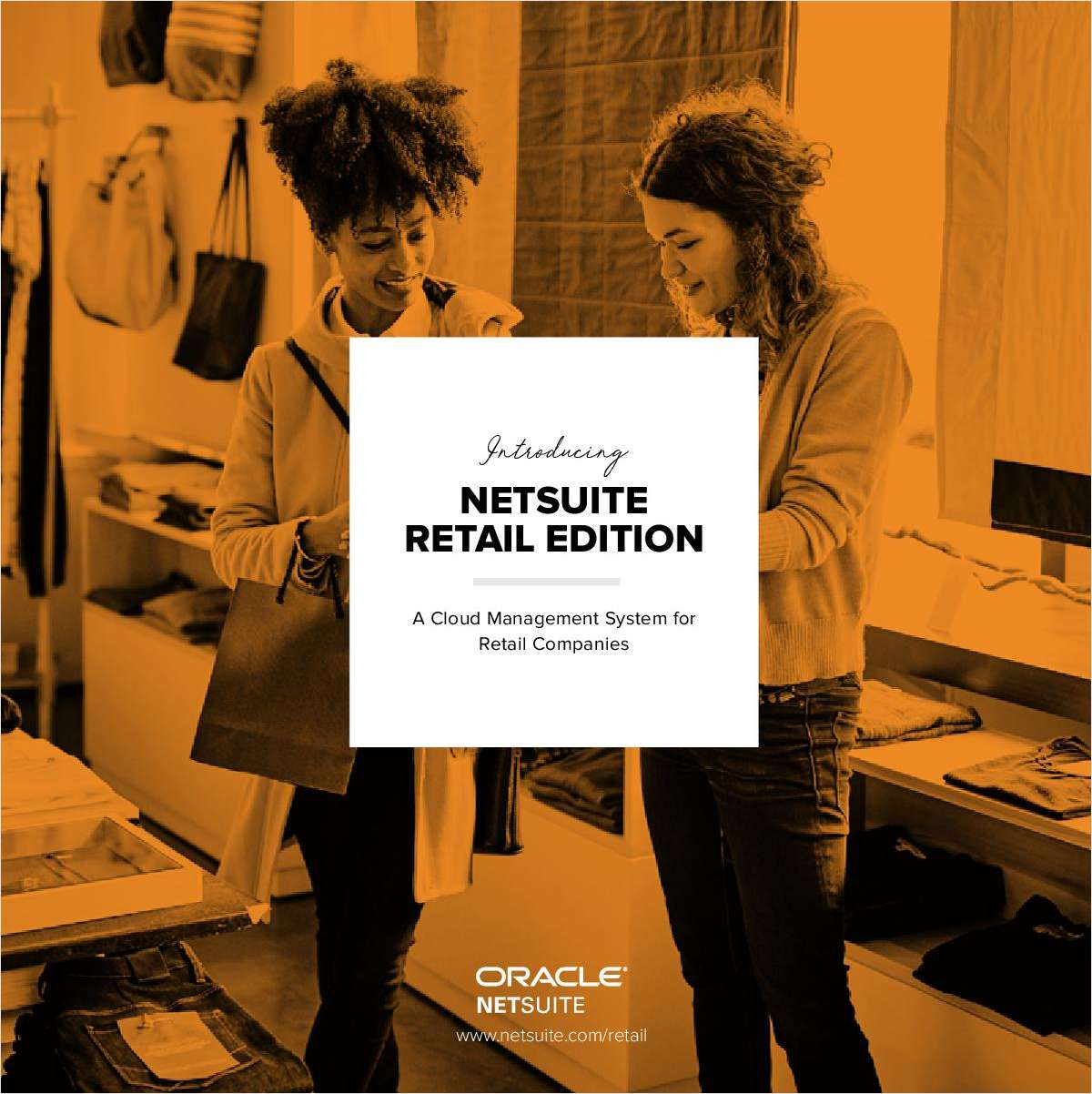 NetSuite Retail Edition: A Cloud Management System for Retail Companies