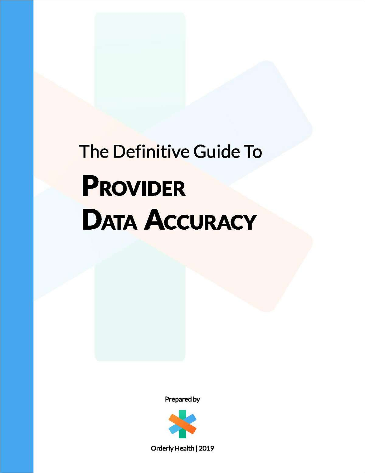 The Definitive Guide to Provider Data Accuracy