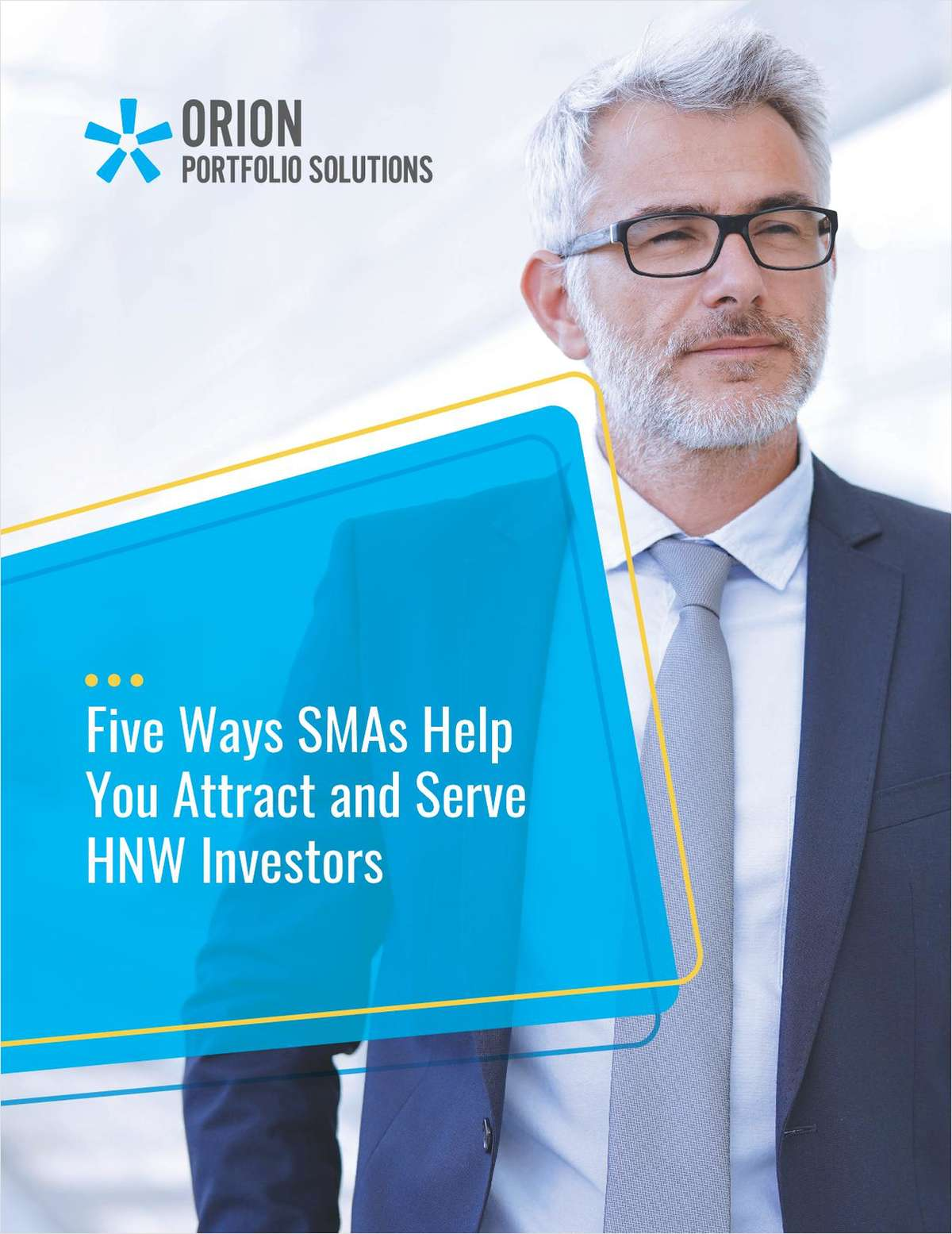 Five Ways SMAs Help You Attract and Serve HNW Investors