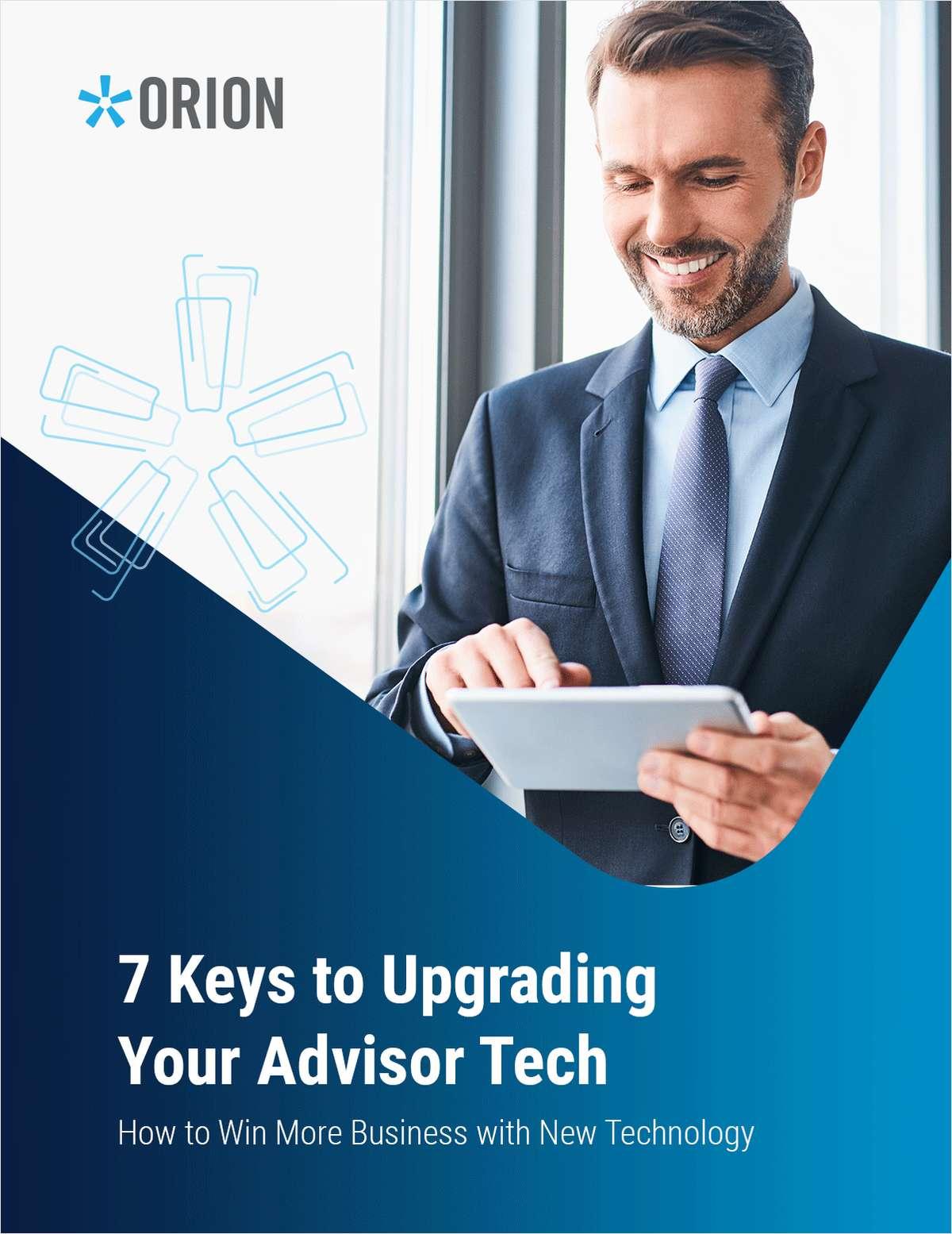 7 Keys to Upgrading Your Advisor Tech