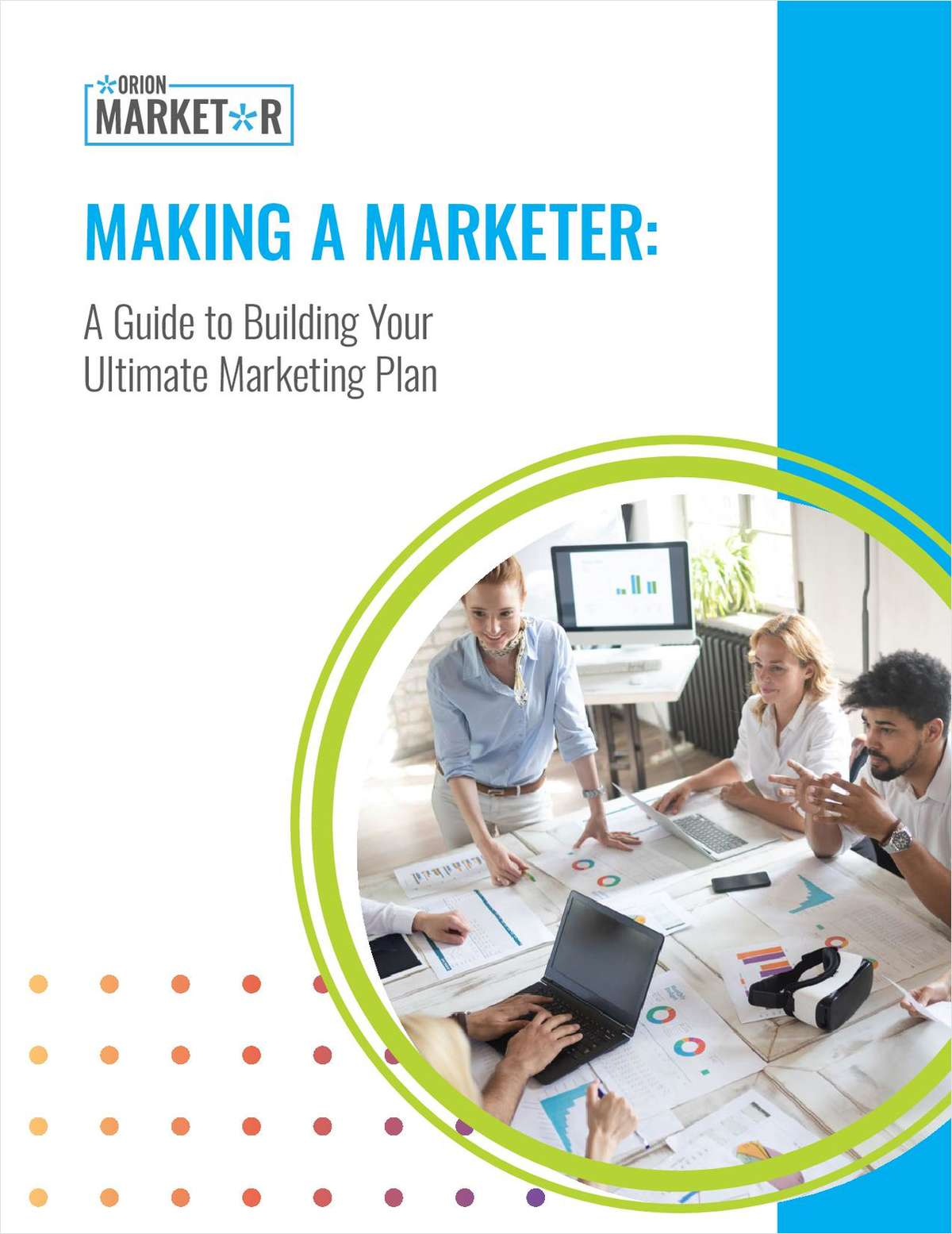 Making a Marketer: A Guide to Building Your Ultimate Marketing Plan