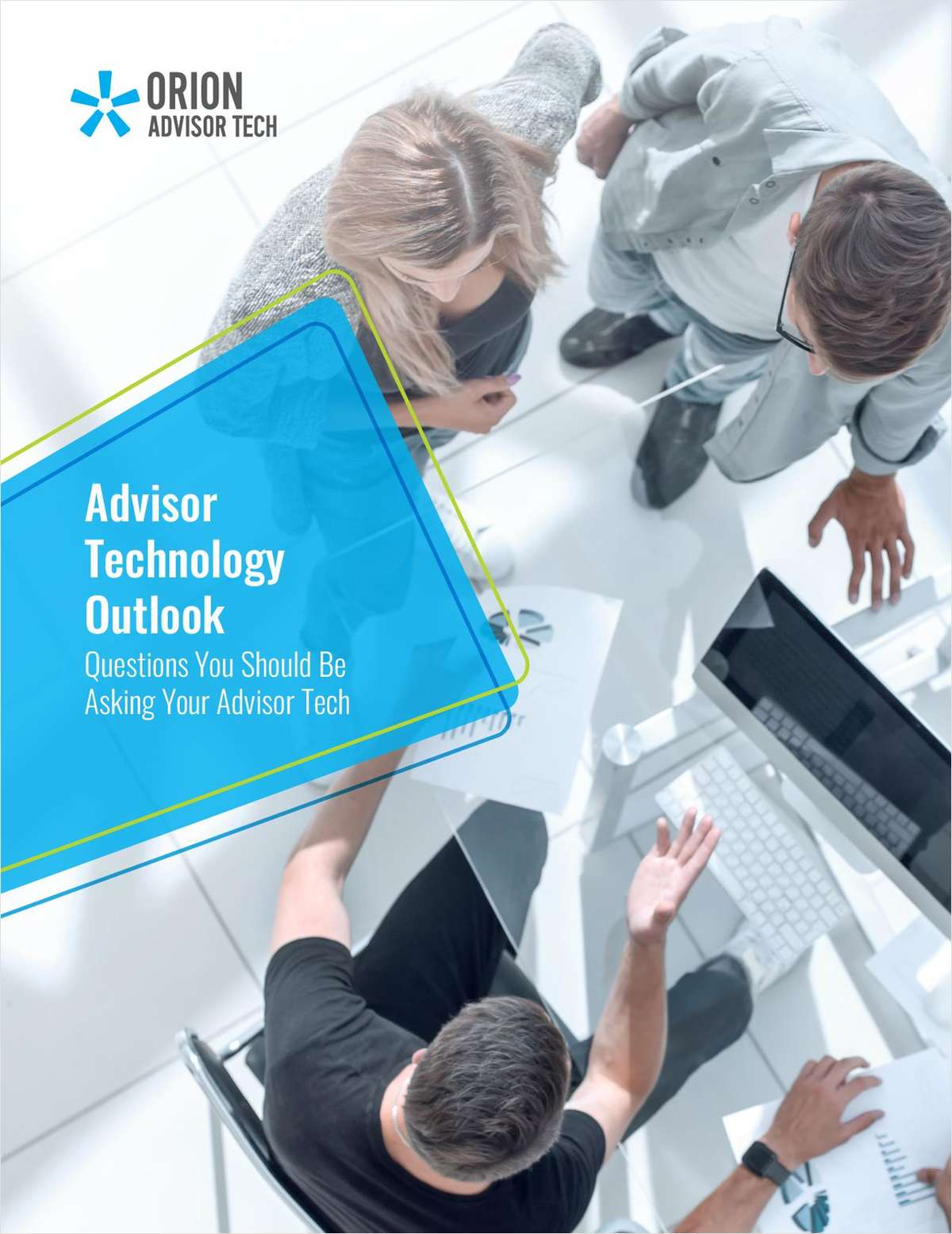 Advisor Technology Outlook: Questions You Should Be Asking Your Advisor Tech