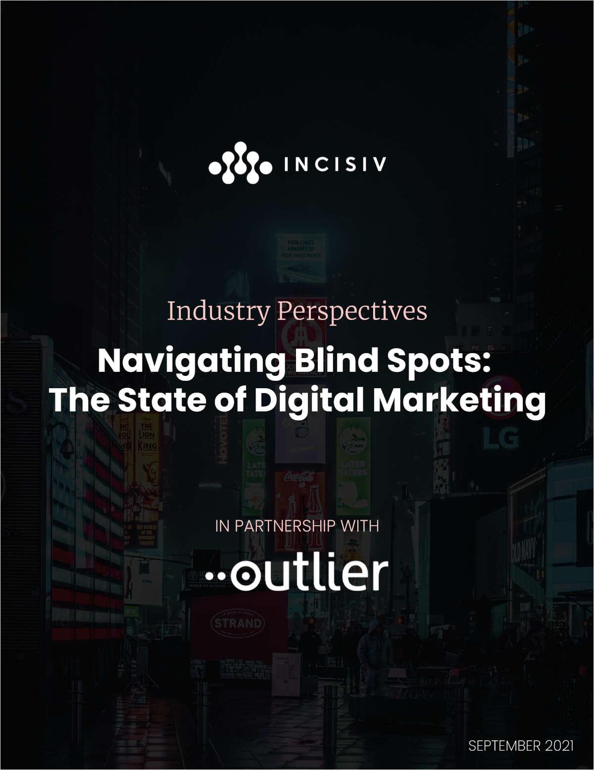 Navigating Blind Spots: The State of Digital Marketing