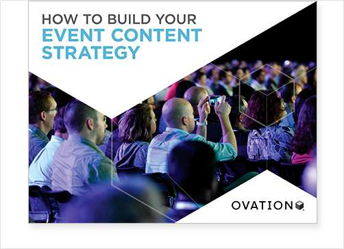 How To Build Your Event Content Strategy