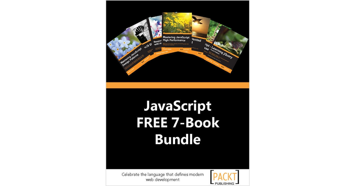 Packt Exclusive JavaScript eBook Bundle - Includes 7 FREE eBooks! Valued at over $170, Free Packt Publishing eBook