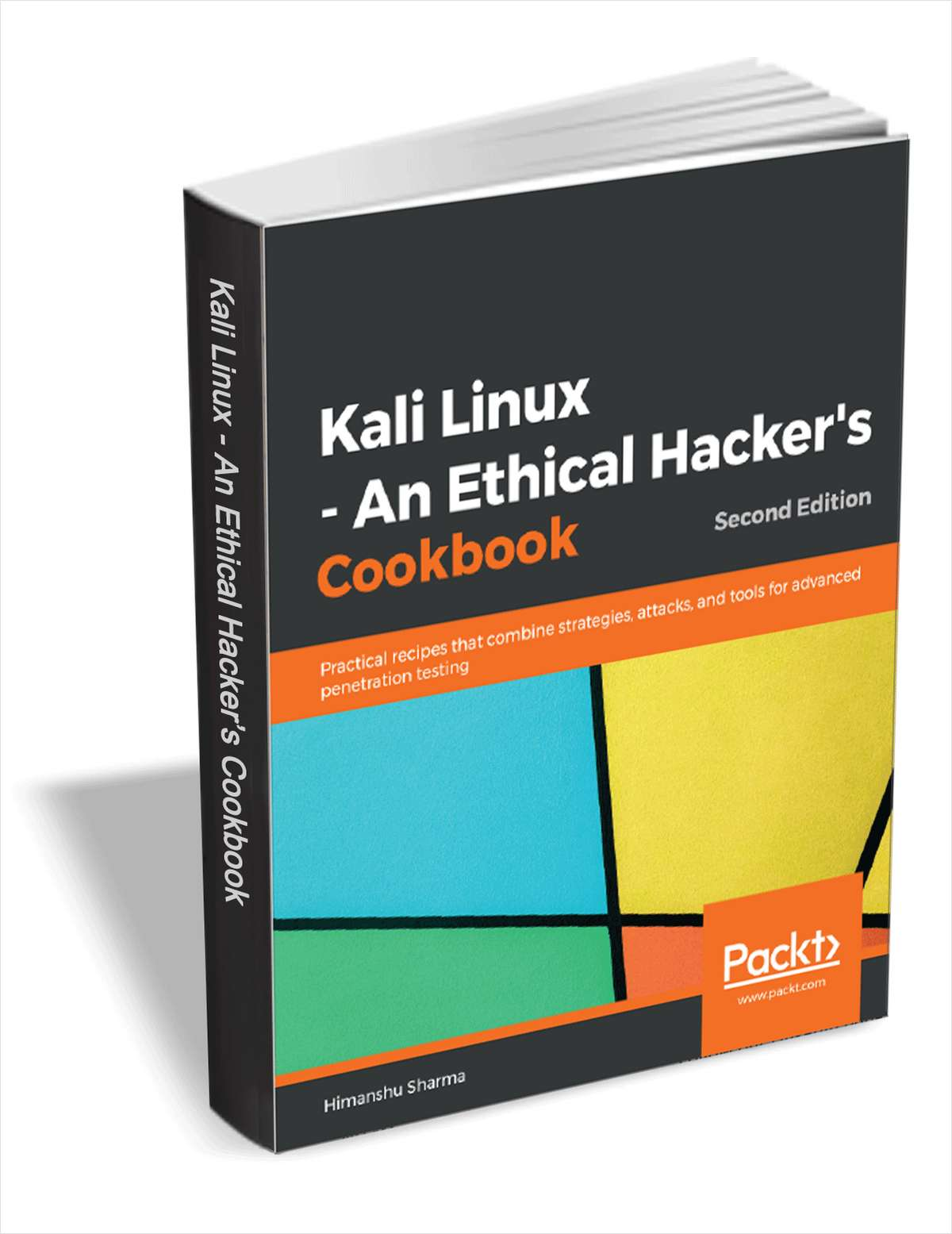 Kali Linux - An Ethical Hacker's Cookbook, 2nd Edition ($44.99 Value) FREE for a Limited Time