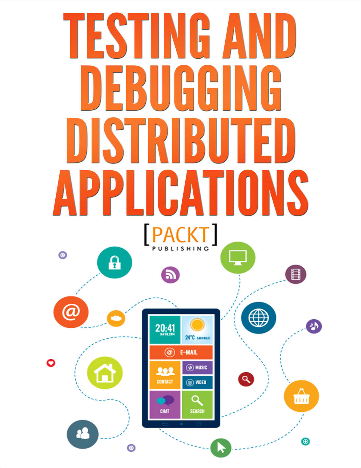 Testing and Debugging Distributed Applications