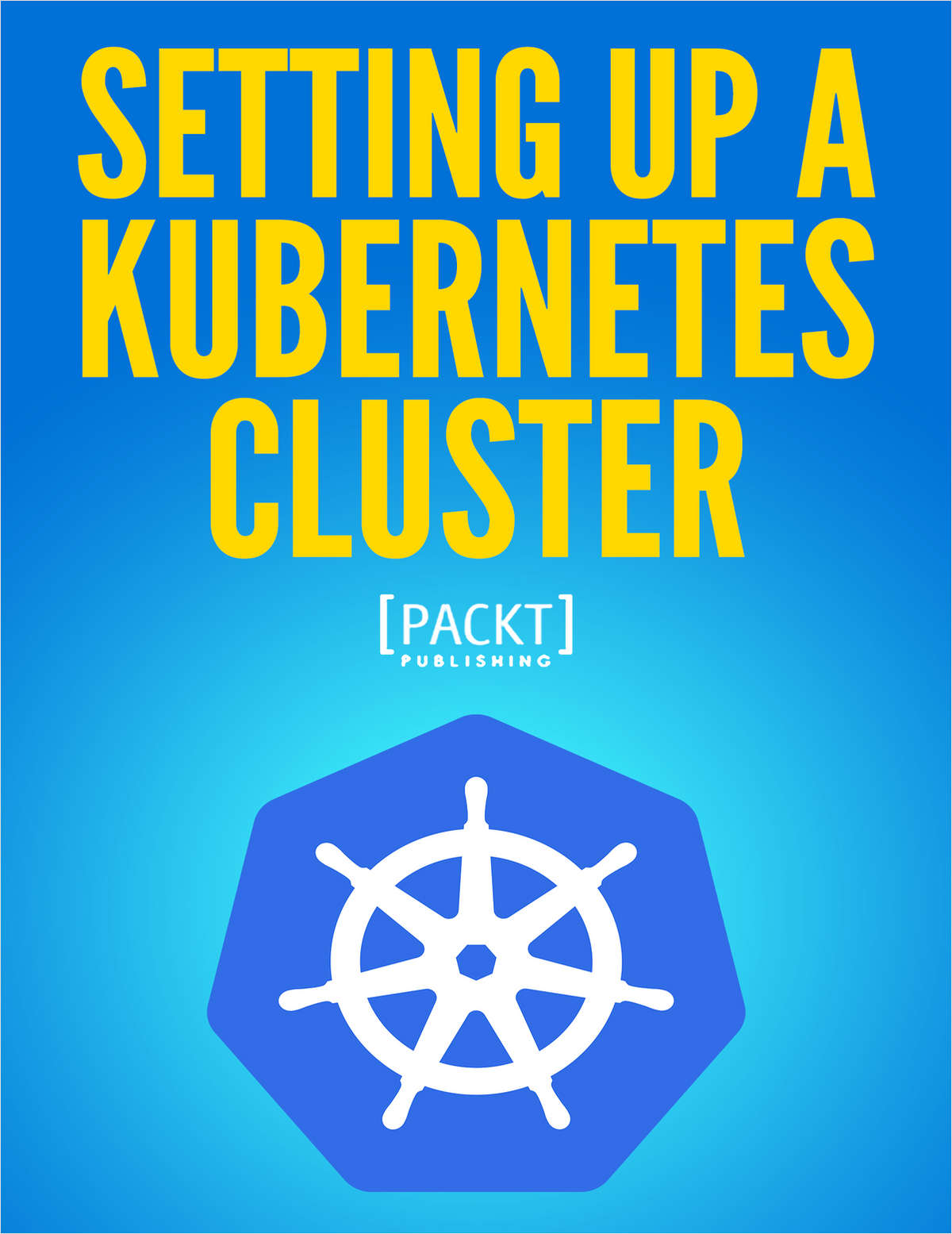 Setting up a Kubernetes Cluster