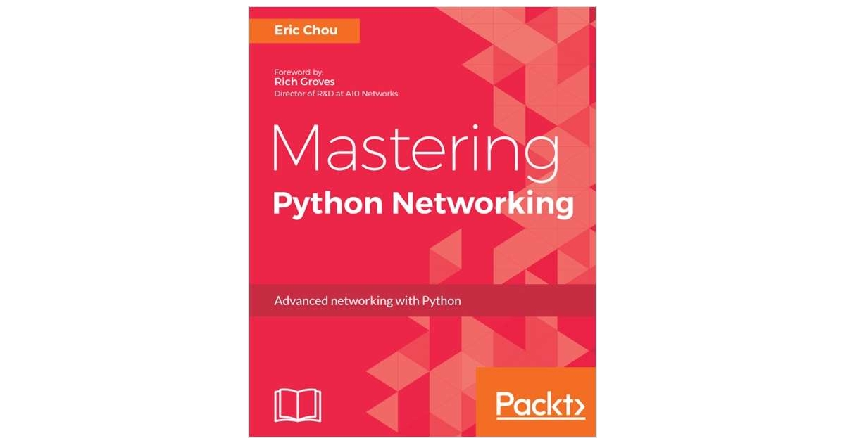 Mastering Python Networking - Free Sample Chapters Free Book Excerpt