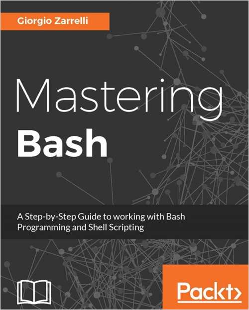 Mastering Bash - Free Sample Chapters