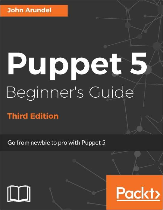 Puppet 5 Beginner's Guide - Free Sample Chapters