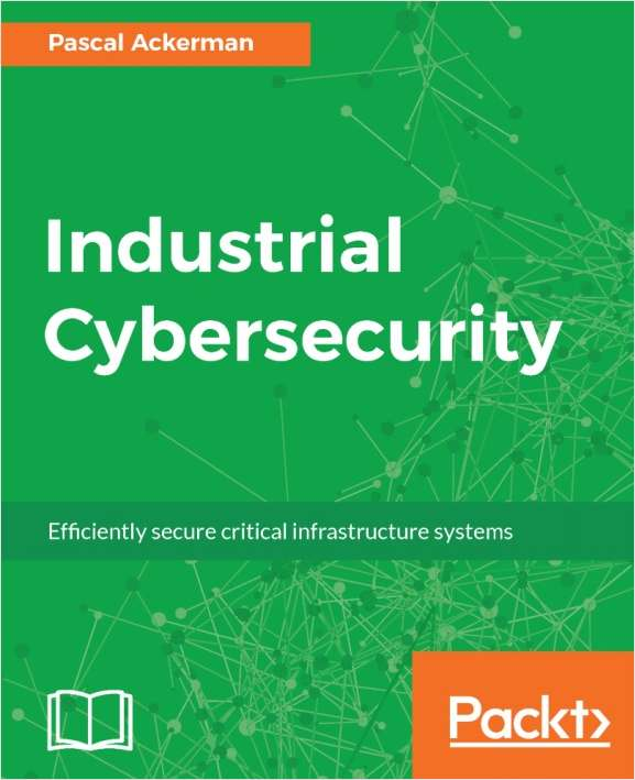 Industrial Cybersecurity - Free Sample Chapters