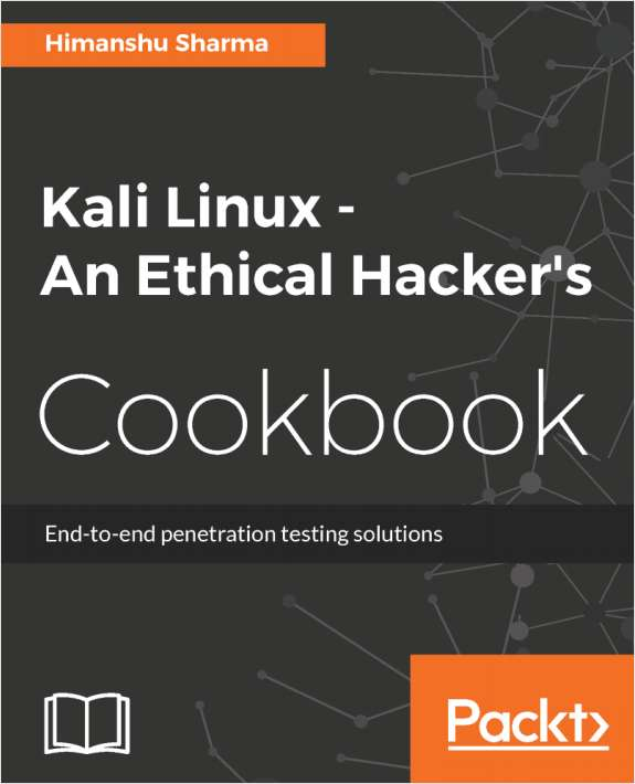Kali Linux - An Ethical Hacker's Cookbook - Free Sample Chapters