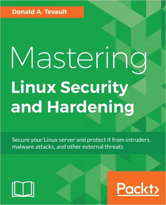 Mastering Linux Security and Hardening - Free Sample Chapters